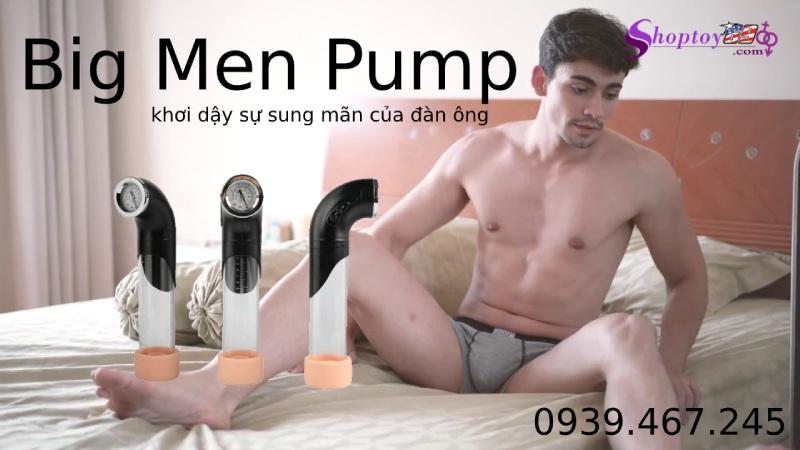 Big Men Pump - Dụng Cụ Hỗ Trợ Kéo Dài Dương Vật Tốt Nhất