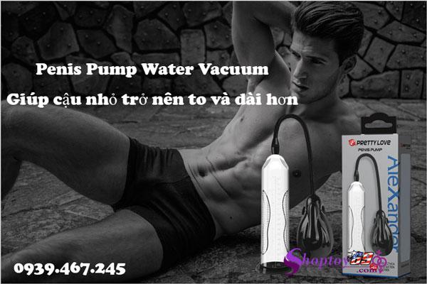 Máy tập tăng kích thước dương vật Penis Pump Water Vacuum